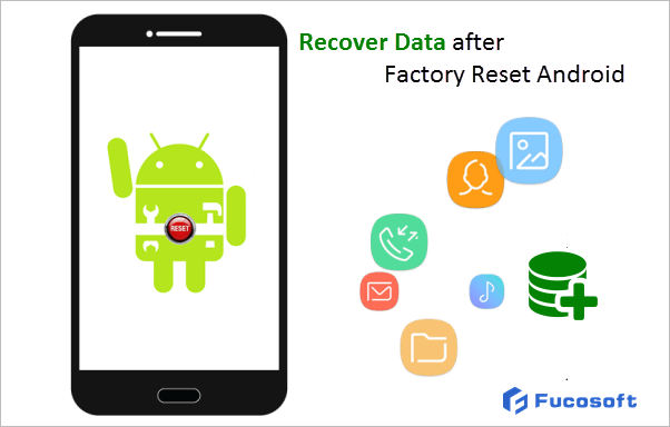 Recover Android Data after Factory Reset