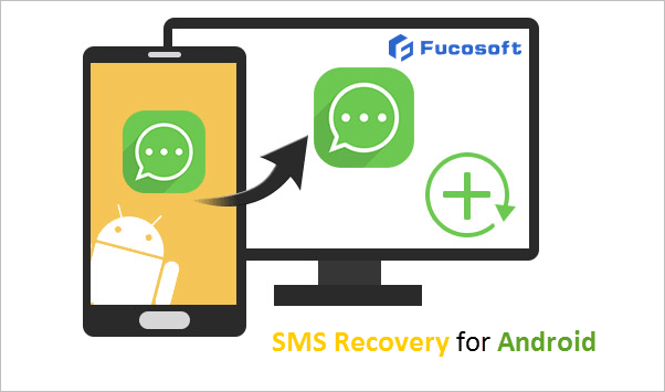 SMS Recovery Android
