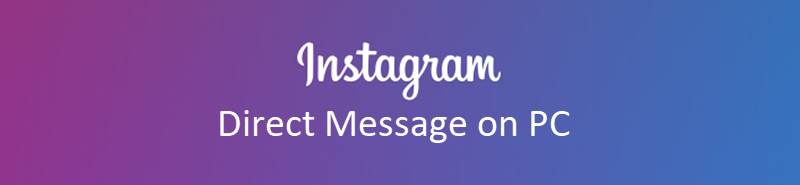 instagram direct message on pc