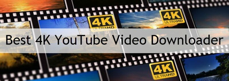 best 4k youtube video downloader