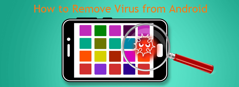 remove virus from android